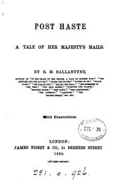 Cover of: Post Haste a tale of her majesty's mails by R. M. Ballantyne