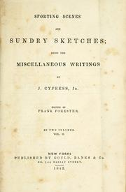 Cover of: Sporting scenes and sundry sketches | J. Cypress