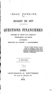 Cover of: Budget de 1877: Questions financières by Isaac Péreire
