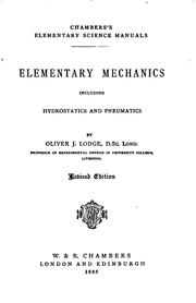 Cover of: Elementary mechanics, including hydrostatics and pneumatics by Oliver Lodge