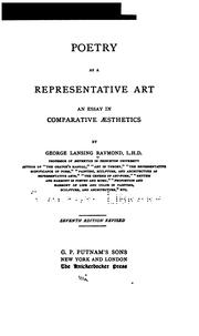 Cover of: Poetry as a Representative Art: An Essay in Comparative Aesthetics by George Lansing Raymond