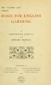 Cover of: Roses for English gardens by Gertrude Jekyll