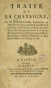 Cover of: Traité de la chataigne by Antoine Augustin Parmentier