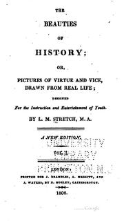 Cover of: Beauties of History; Or, Pictures of Virtue and Vice by L. M. Stretch