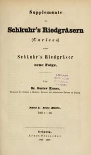 Cover of: Supplemente zu Schkuhr's Riedgräsern (Carices) | Gustav Kunze