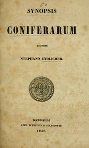 Cover of: Synopsis coniferarum | Stephan Friedrich Ladislaus Endlicher