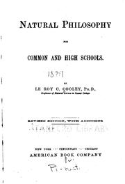 Cover of: Natural Philosophy for Common and High Schools by LeRoy Clark Cooley