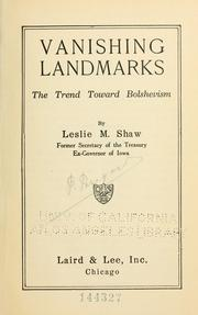 Cover of: Vanishing landmarks by Leslie M. Shaw