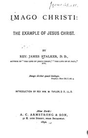 Cover of: Imago Christi: The Example of Jesus Christ by James Stalker