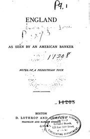 Cover of: England as Seen by an American Banker: Notes of a Pedestrian Tour by Claudius Buchanan Patten