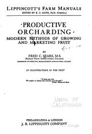 Cover of: Productive Orcharding: Modern Methods of Growing and Marketing Fruit by Fred Coleman Sears