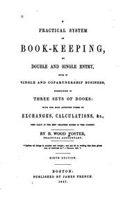 Cover of: Practical System of Book-keeping by Double & Single Entry by Benjamin Wood Foster