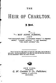 Cover of: The Heir of Charlton: A Novel by May Agnes Fleming