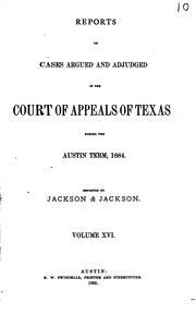 Cover of: Reports of Cases Argued and Adjudged in the Court of Appeals of Texas by Alexander Melvorne Jackson