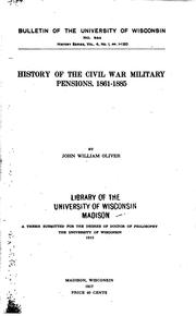 Cover of: History of the Civil War Military Pensions, 1861-1865 by John William Oliver