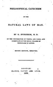 Cover of: Philosophical Catechism of the Natural Laws of Man by Johann Gaspar Spurzheim