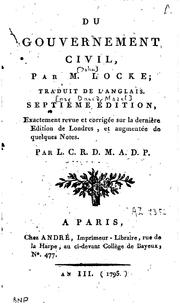 Cover of: Du gouvernement civil by John Locke