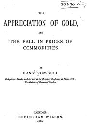 Cover of: The Appreciation of Gold, and the Fall in Prices of Commodities by Hans Forssell