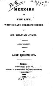 Cover of: Memoirs of the Life, Writings and Correspondence, of Sir William Jones by John Shore Teignmouth