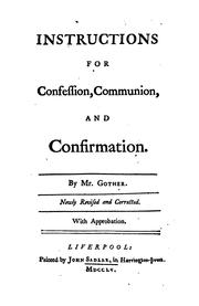 Cover of: Instructions for confession, communion, and Confirmation. Newly revised by John Gother