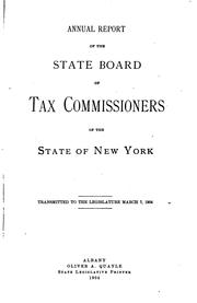 Cover of: Annual Report of the State Board of Tax Commissioners of the State of New York by New York (State ). State Board of Tax Commissioners