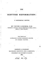 Cover of: The Scottish Reformation, a sketch | Peter Lorimer