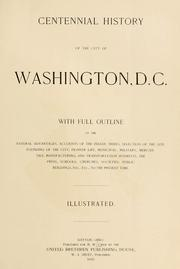 Cover of: Centennial history of the city of Washington, D. C by Harvey W. Crew
