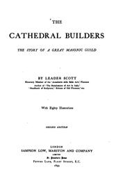 Cover of: The Cathedral Builders: The Story of a Great Masonic Guild by Leader Scott