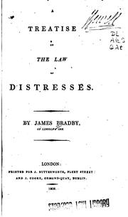 Cover of: A Treatise on the Law of Distresses by James Bradby