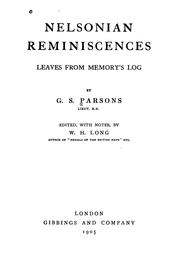 Cover of: Nelsonian Reminiscences: Leaves from Memory's Log by George Samuel Parsons
