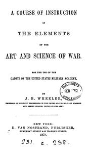 Cover of: A course of instruction in the elements of the art and science of war by Junius Brutus Wheeler