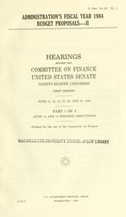 Cover of: Administration's fiscal year 1984 budget proposals--II | United States. Congress. Senate. Committee on Finance