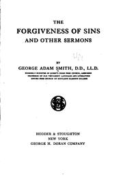 Cover of: The Forgiveness of Sins: And Other Sermons by George Adam Smith