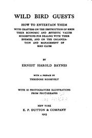 Cover of: Wild Bird Guests: How to Entertain Them | Ernest Harold Baynes