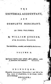 Cover of: The Universal Accountant and Complete Merchant: In Two Volumes by William Gordon