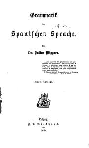 Cover of: Grammatik der spanischen Sprache by Julius Wiggers