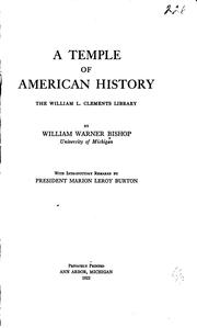 Cover of: A Temple of American History: The William L. Clements Library by William Warner Bishop