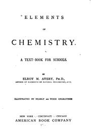 Cover of: Elements of Chemistry by Elroy McKendree Avery