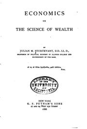 Cover of: Economics; Or The Science of Wealth by Julian Monson Sturtevant