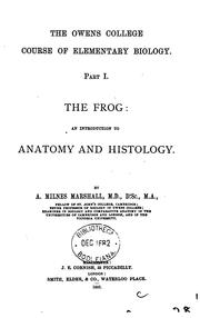 Cover of: The Frog; an Introduction to Anatomy and Histology by Arthur Milnes Marshall
