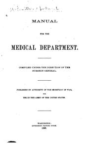 Cover of: MANUAL FOR THE MEDICAL DEPARTMENT by SECRETARY OF WAR