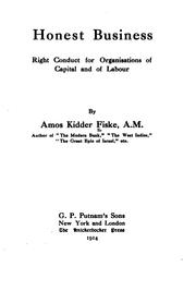 Cover of: Honest Business: Right Conduct for Organizations of Capital and of Labour by Amos Kidder Fiske