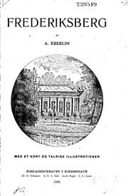 Cover of: Frederiksberg by Adolph Emanuel Conradt- Eberlin