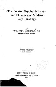 Cover of: The Water Supply, Sewerage and Plumbing of Modern City Buildings by William Paul Gerhard