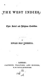 Cover of: The West Indies: Their Social and Religious Condition by Edward Bean Underhill