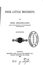 Cover of: Four little mischiefs by Rosa Gilbert