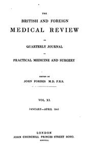 Cover of: The British and Foreign Medical Review by Sir John Forbes, M.D., F.R.S.
