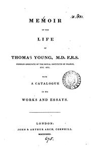 Cover of: Memoir of the life of Thomas Young, M.D., F.R.S. With a catalogue of his works and essays | Hudson Gurney