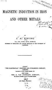 Cover of: Magnetic Induction in Iron and Other Metals | James Aaalfred Ewing