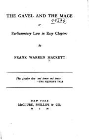 Cover of: The Gavel and the Mace: Or, Parliamentary Law in Easy Chapters by Frank Warren Hackett
